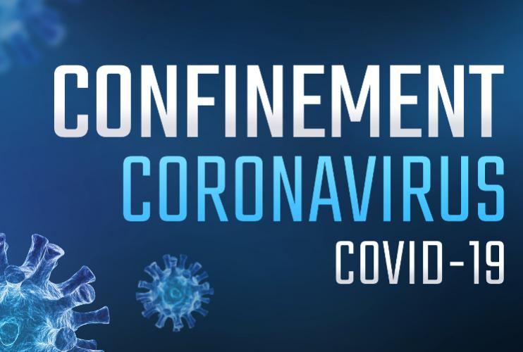 COVID 19 - Confinement